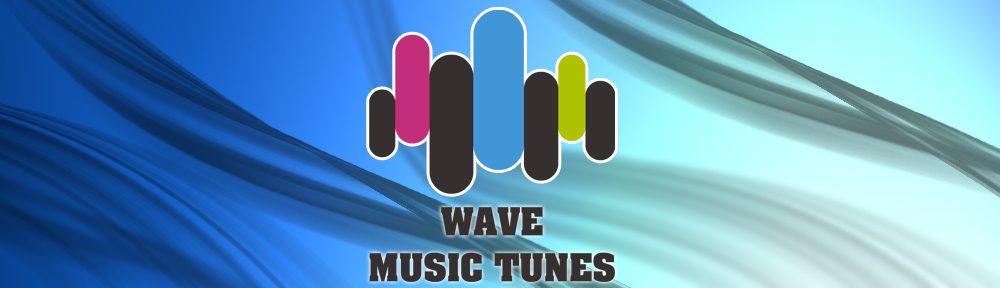 WAVE MUSIC TUNES
