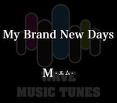 My Brand New Days