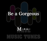 Be a Gorgeous